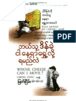 Myat Nyein - translation of  whose moved my cheese