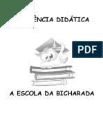 SEQUÊNCIA DIDÁTICA a Escola Da Bicharada