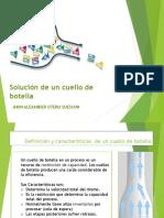 334880484-Solucion-Cuello-de-Botella.pptx