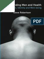[Steve_Robertson]_Understanding_Men_and_Health_-_M(BookFi).pdf
