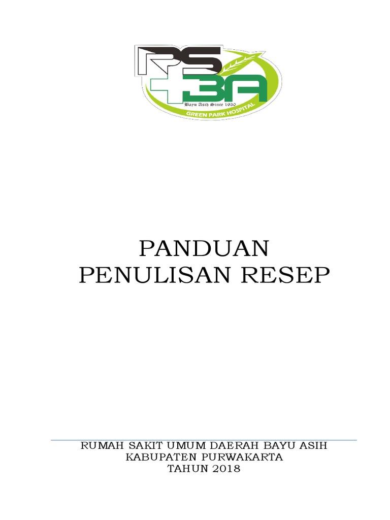Panduan Penulisan Resep Rumah Sakit Umum Daerah Bayu Asih Kabupaten Purwakarta Tahun 2018