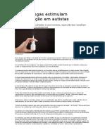 Novas drogas estimulam comunicação em autistas.docx
