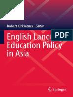 (Language Policy 11) Robert Kirkpatrick (eds.)-English Language Education Policy in Asia-Springer International Publishing (2016)-1.pdf