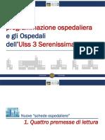 Schede ospedaliere regionali per la ULSS 3 Serenissima