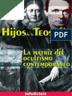 Teosofia la matriz de ocultismo contemporaneo.pdf