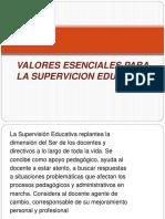 VALORES ESENCIALES PARA LA SUPERVICION EDUCATIVA, Yolenni Maestria.pptx