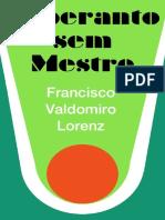 Esperanto sem Mestre - Francisco Valdomiro Lorenz.pdf