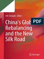 B. R. Deepak (eds.) -  China's Global Rebalancing and the New Silk Road -Springer Singapore (2018).pdf