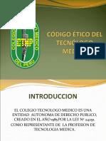 CÓDIGO ÉTICO DEL TECNÓLOGO MEDICO.ppt
