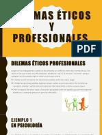 Dilemas Éticos y Profesionales