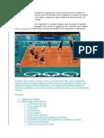 El voleibol o voley es un deporte de equipo que consiste en hacer pasar la pelota al campo contrario por encima de una red colocada transversalmente en medio de la pista.docx