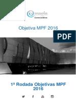 Objetiva Mpf 2016-1-Rodada Gabaritada