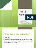 Weirdest jobs.pptx