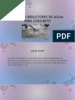 Aditivos reductores de agua para concreto.pptx