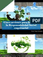Víctor Vargas Irausquín - Cinco Acciones Para Fomentar La Responsabilidad Social Empresarial