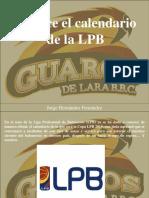 Jorge Hernández Fernández - Conoce El Calendario de La LPB