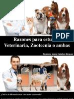 Alejandro Jesús Ceballos Marquez - Razones Para Estudiar Veterinaria, Zootecnia o Ambas