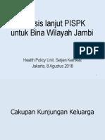 Analisis PISPK Prov Jambi Agustus 2018_paparan 10.pptx