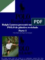 Víctor Zapata, Ana Vargas, Luis Irausquín - Ralph Lauren Presentó Una Camiseta POLO de Plástico Reciclado, Parte I