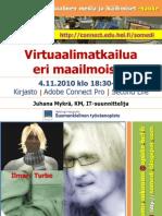 Somedi Luento Virtuaalimatkailuaerimaailmoissa 101104 Mykra