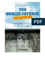 Berlin Defence Unraveled by Luis Bernal