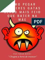 COMO PEGAR MULHERES GATAS SENDO - PAOLLO MARINI.pdf