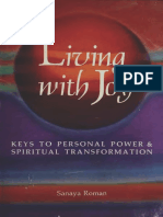 Roman Sanaya - Living with joy _ keys to personal power spiritual transformation 1991 HJ Kramer.pdf