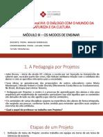 A pedagogia por projetos