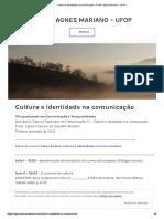 Cultura e identidade na comunicação – Profa. Agnes Mariano – UFOP.pdf