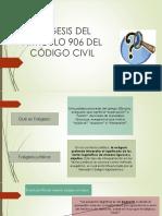 EXÉGESIS DEL ARTÍCULO 906 DEL CÓDIGO CIVIL.pptx