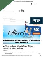 ➥ Cómo configurar Mikrotik RouterOS para compartir el acceso a Internet