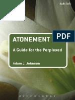 Atonement_A Guide for the Perplexed - Adam J. Johnson.pdf