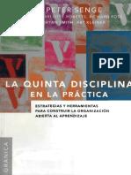 La quinta disciplina en la práctica. Como construir una organización inteligente-1-100.pdf