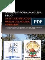 2. diapositivas revisado- CÓMO IDENTIFICAR A UNA IGLESIA BÍBLICA. 003.ppt