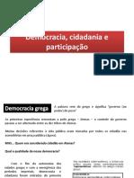 Democracia, Cidadania e Participação