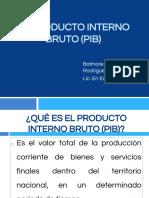 El Producto Interno Bruto (PIB)