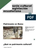 Patrimonio cultural en la legislación ecuatoriana.pptx