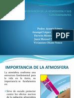IMPORTANCIA DE LA ATMOSFERA Y SUS CONTAMINANTES_Grupo de Anangel Lopez.pptx