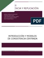 Consistencia y Replicas FINAL SISTEMAS OPERATIVOS 2 UNIDAD 3