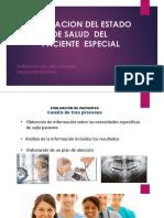 Evaluacion Del Paciente Medico Odontologico
