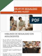 Charla Corta - Cómo Hablar de Sexualidad Con Tus Hijos