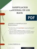 MANIPULACION EMOCIONAL EN LOS HIJOS.pptx