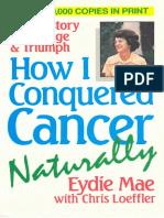 Eydie Mae How I Conquered Cancer With Ocr Text [Orthomolecular medicine]