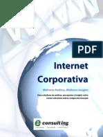 Internet Corporativa - Melhores Análises, Melhores Insights - e-Consulting - 33p