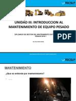 UNIDAD III INTRODUCCION AL MANTENIMIENTO DE EQUIPO PESADO.pptx