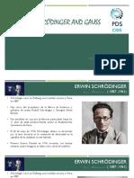 Schrödinger and Gauss