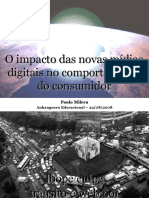 O Impacto das Novas Mídias Digitais no Comportamento do Consumidor - 70 Slides