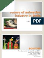 futureofanimationindustryinindiapptbynimishpant-111105235248-phpapp01.pptx