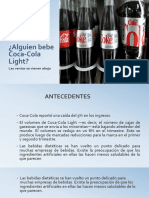 Alguien Bebe Coca-Cola Light