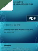 REGIMEN IMPOSITIVO SIMPLIFICADO ECUATIRIANO (RISE).pptx